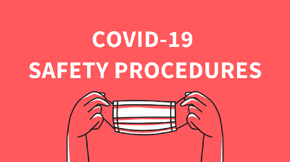 COVID-19 SAFETY PROCEEDURES